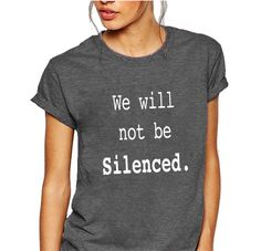 Items similar to We will not be silenced shirt on Etsy Feminist Shirt, Jesus Shirts, Christian Shirts, Trending Outfits, Tee Shirts, T Shirts For Women, Etsy, Amazon, Tops