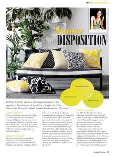 Yellow is a great colour as it is uplifting and happy but it can be tricky to use for an interior scheme. Find out how to use it successfully in my Modern Home Magazine article.