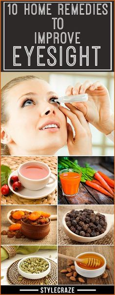 10 Effective Home Remedies To Improve Eyesight #HomeHealthRemedies