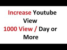 Youtube 1000 View per Week or More - http://www.howtogetmorefreewebsitetraffic.com/youtube-1000-view-per-week-or-more/