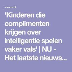 'Kinderen die complimenten krijgen over intelligentie spelen vaker vals' | NU - Het laatste nieuws het eerst op NU.nl