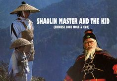 Wu Tang Collection: SHAOLIN MASTER & THE KID
