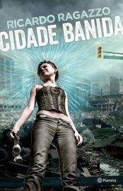 Baixar Livro Cidade Banida - Ricardo Ragazzo em PDF, ePub e Mobi ou ler online