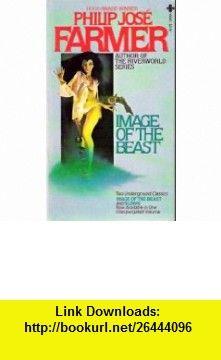Image of the Beast / Blown An Exorcism (9780872168459) Philip Jose Farmer, Theodore Sturgeon , ISBN-10: 087216845X  , ISBN-13: 978-0872168459 ,  , tutorials , pdf , ebook , torrent , downloads , rapidshare , filesonic , hotfile , megaupload , fileserve