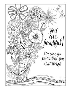 Promise yourself that you'll always remember: You're braver than you believe, stronger than you seem, and smarter that you think. -- from our Inkspiration for Women coloring book...