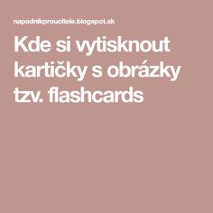 Kde si vytisknout kartičky s obrázky tzv. flashcards