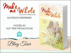 Renee Entress's Blog: [Blog Tour, Review & Giveaway] Make Me Whole by Ka...