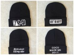 Cute, warm beanies featuring a witty design.  ONE SIZE  Designs: Wasted, Ain't No Wifey, Bitch don't kill my vibe, Coco made me do it, illest, OBEY, meow, Diamond, BOY, Supreme, Swag, Wasted Youth, Trill, Supreme Bitch
