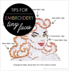 Tips For Embroidering Tiny Faces!