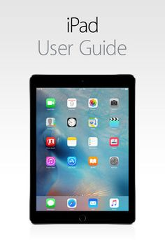 iPad User Guide For iOS 9 - Apple Inc. | Computers |1035374126: iPad User Guide For iOS 9 - Apple Inc. | Computers |1035374126 #Computers