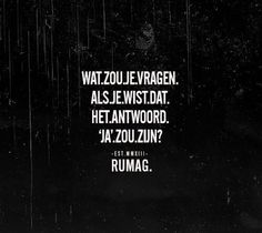 Of je van me houdt😊 Words Quotes, Wise Words, Me Quotes, Funny Quotes, Humor Quotes, Sayings, Hiding Quotes, Inspirational Lines, Dutch Words