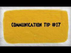 Communication Tip #17