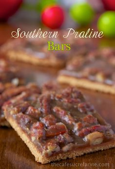 Southern Praline Bars - I spoke above about focusing on what really matters. We've been sharing inspirational thoughts for the past week that have helped keep us grounded.