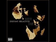 Damian Marley & Nasir Jones Distant Relatives-The Strong Continue
