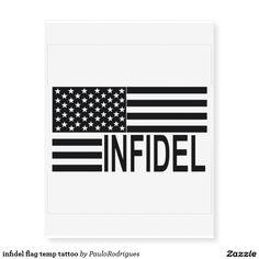 infidel flag temp tattoo temporary tattoos