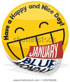 Round button wishing at you a happy day with a big smile during Blue Monday and calendar with disintegrating letters. Happy Day, Are You Happy, Round Button, Good Day, Wish, Calendar, Letters, Smile, Blue