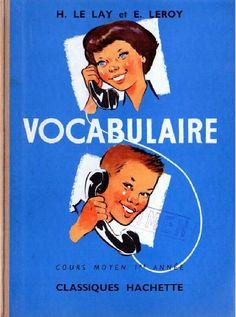 Le Lay, Leroy, Vocabulaire CM1