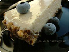 Fica, vai ter sobremesa!: Torta de ricota com base de granola