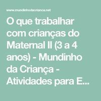 O que trabalhar com crianças do Maternal II (3 a 4 anos) - Mundinho da Criança - Atividades para Educação Infantil
