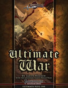 Ultimate War -     Take your battles to the sea, the skies, and beyond!  This rules supplement delves takes the incredible expansion of Pathfinder mass combat rules inUltimate Battleand takes it into new realms of warfare. Fantasy mass combat rules have typically focused on land warfare, butUltimate Warfarecontinues to expand the rules developed in its predecessor and inPathfinder Roleplaying Game Ultimate Campaignto create a seamlessly integrated mass combat system that connects the…