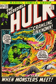 The Incredible Hulk #151. The Crawling Unknown. Cover by Herb Trimpe.  #Hulk #HerbTrimpe