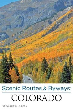 Scenic Routes & Byways Colorado (Paperback)