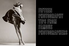 15 photography tips from the biggest names in the field