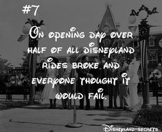 Everyone believed that Disneyland would fail after opening day. In fact, it has been called Black Sunday to this day by Disneyland management. Disneyland Rides, Disneyland Secrets, Disney Secrets, Disney Tips, Vintage Disneyland, Disney Land Facts, Disney Memes, Disney Quotes, Disney Trivia