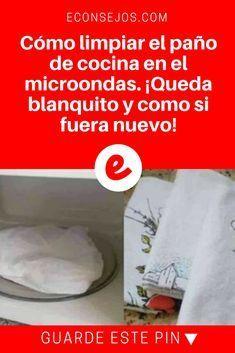 Limpiar paños de cocina | Cómo limpiar el paño de cocina en el microondas. ¡Queda blanquito y como si fuera nuevo!