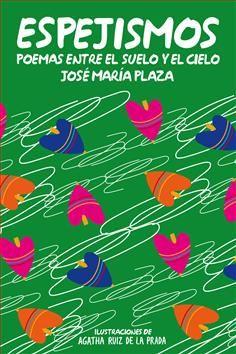 La poesía y la canción nacieron juntas. En la Edad Antigua y en la Medieval, la poesía siempre iba acompañada de la música. Porque la poesía, como bien sabrás ya, es ritmo, juego, historias… Pero la poesía también es pensamiento, reflexión sobre nosotros mismos y sobre la vida, como se ve en este tercer libro de José Mª Plaza