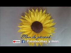 Flor de girasol en papel crepe - YouTube