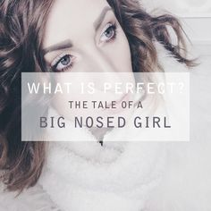 The Tale of a Big Nosed Girl | Wonder Forest: Design Your Life.
