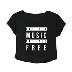 Crop Top Let The Music Let You Free. Buy 1 Get 1 Free Tumblr Crop Tee as seen on Etsy, Polyvore, Instagram and Forever 21. #tumblr #cropshirts #croptops #croptee #summer #teenage #polyvore #etsy #grunge #hipster #vintage #retro #funny #boho #bohemian
