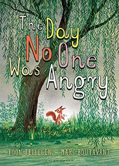 THE DAY NO ONE WAS ANGRY by Toon Tellegen, with superb illustrations by Marc Boutavant, is a collection of stories about a community of forest animals experiencing and dealing with anger in varied and hilarious ways. In the final story, they struggle with the absence of anger. If you love Winnie-the-Pooh, you will appreciate Tellegen storytelling style immediately.