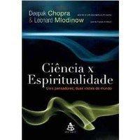 Resultado de imagem para Ciência x Espiritualidade – Deepak Chopra