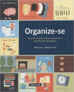 Organize-se - Livros na Amazon.com.br