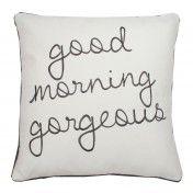 Good Morning Gorgeous Pillow