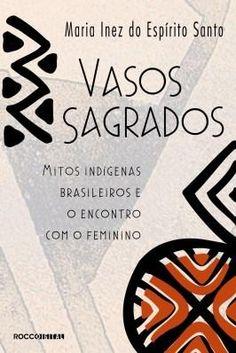 PSICOLOGIA FEMININA #  CONTOS TERAPÊUTICOS # ANGÚSTIA# ĐEPRESSÃO # MITOS INDÍGENAS