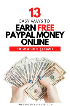 Did you know there are ways you can get free PayPal money instantly online right now? | The Practical Saver | Here are 13 Easy Way to Earn FREE Paypal Cash. You can make money online, from home, on your phone, and finally create a passive income stream with these easy, actionable ways to make more money fast. #makemoney #freemoney #extraincome #sidehustle Ways To Save Money, Make More Money, Extra Money, Make Money Online, Extra Cash, Saving Money Quotes, Money Saving Challenge, Money Saving Tips, Money Tips