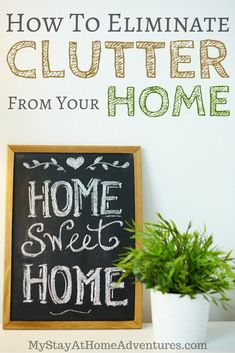 Learn how to eliminate clutter from your home the right way and create a habit and a system that will work for you and your family. #clutterhacks
