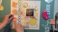 """At the Beach"": A 12x12 Scrapbooking Process"