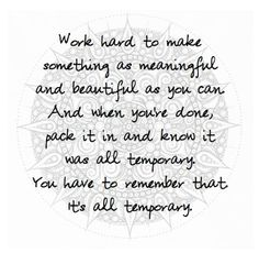 "Orange is the New Black - Mandala Quote ""It's all temporary."""