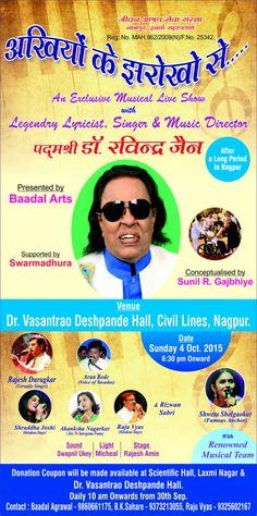अखियों के झरोखो से ..... An Exclusive Musical Live Show  रविंद्र जैनजी और टीम के साथ कल नागपुर मे