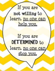 5 more quotes to encourage and promote a growth mindset!Designed to print vertically on 8 X 11 with yellow chevron/zigzag background. Math Quotes, School Quotes, Teacher Quotes, Learning Quotes, Teamwork Quotes, Leadership Quotes, Quotes For Kids, Great Quotes, Quotes To Live By