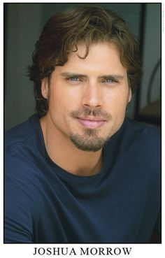 Joshua Morrow from The Young and the Restless....is there any man more beautiful??