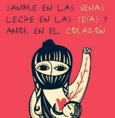 """art-and-anarchism: """"Blood in the veins, Milk in the breasts, Love within the Heart. Arte Latina, Protest Art, Feminist Af, Gender Roles, Political Art, Patriarchy, Power Girl, Powerful Women, Powerful Quotes"""