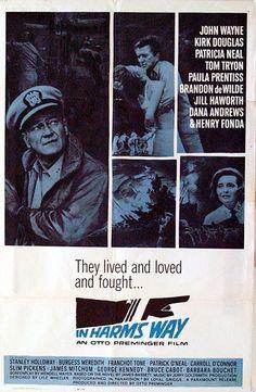 In harms way, my favorite John Wayne movie.