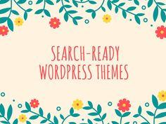 If you want success with your WordPress site, you need the perfect theme. Go for a theme that is optimized for search engines and that is attractive. To know more you can visit our site - http://seoservicesusa.co/