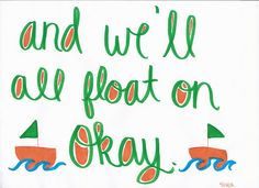 And We'll All Float On Okay. #ModestMouse #Lyrics