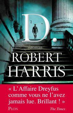 D., Robert Harris - Livres - Télérama.fr